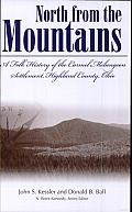 North from the Mountains: A Folk History of the Carmel Melungeon Settlement, Highland County, Ohio