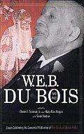 W.E.B. Du Bois and Race: Essays Celebrating the Centennial Publication of the Souls of Black Folk