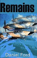Remains: A Story of the Flying Tigers