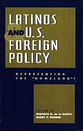 Latinos and United States Foreign Policy