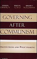 Governing after Communism: Institutions and Policymaking