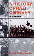 A History of Nazi Germany: 1919-1945