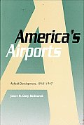 America's Airports: Airfield Development, 1918-1947