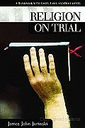 Religion on Trial: A Handbook with Cases, Laws, and Documents
