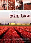 Northern Europe: An Environmental History