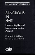 Sanctions in Haiti: Human Rights and Democracy under Assault