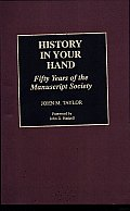 History in Your Hand: Fifty Years of the Manuscript Society