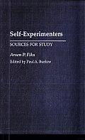 Self-Experimenters: Sources for Study