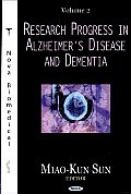 Research Progress in Alzheimer's Disease and Dementia