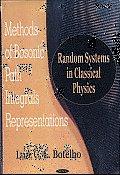 Methods of Bosonic Path Integrals Representations: Random Systems in Classical Physics