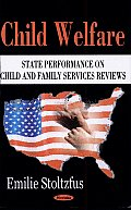 Child Welfare: State Performance on Child and Family Services Reviews