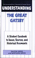 Understanding the Great Gatsby: A Student Casebook to Issues, Sources, and Historical Documents