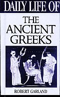 Daily Life of the Ancient Greeks