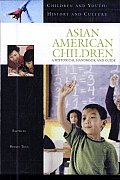 Asian American Children: A Historical Handbook and Guide
