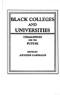 Black Colleges and Universities: Challenges for the Future
