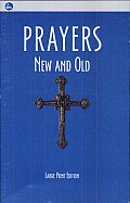 Prayers New and Old