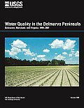 Water Quality in the Delmarva Peninsula, Delaware, Maryland, and Virginia, 1999-2001
