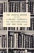 Library Company of Philadelphia: 1960 Annual Report