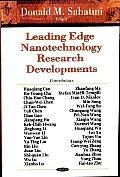 Leading Edge Nanotechnology Research Developments