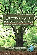 Growing a Soul for Social Change: Building the Knowledge Base for Social Justice