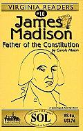 - James Madison