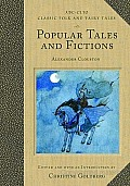 Popular Tales and Fictions: Their Migrations and Transformations