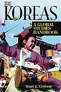 The Koreas: A Global Studies Handbook