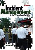 Incident Management for the Street-Smart Fire Officer, 2nd Edition