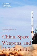 China, Space Weapons, and U.S. Security