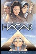 Hagar: God's Beloved Stranger