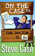 On the Case: The Doctor Is in