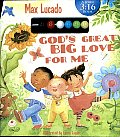 God's Great Big Love for Me: A John 3:16 Book