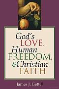 God's Love, Human Freedom, and Christian Faith