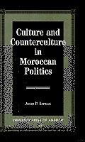 Culture and Counterculture in Moroccan Politics