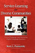 Service-Learning for Diverse Communities: Critical Pedagogy and Mentoring English Language Learners