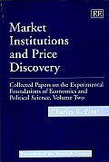 Collected Papers on the Experimental Foundations of Economics and Political Science