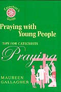 Praying with Young People: Tips for Catechists