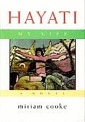 Hayati, My Life: A Novel