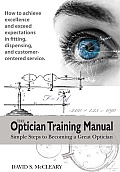 The Optician Training Manual