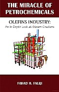 Miracle of Petrochemicals: Olefins Industry