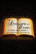 Apocalypse of Daniel: Then and Now?