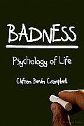 Badness: Psychology of Life