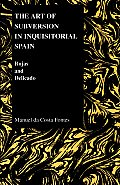 Art of Subversion in Inquisitional Spain