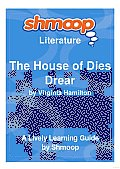 The House of Dies Drear: Shmoop Literature Guide