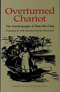 Overturned Chariot: The Autobiography of Phan-Bôi-Châu