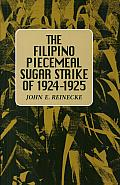 The Filipino Piecemeal Sugar Strike of 1924-1925