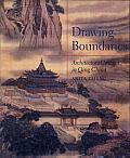 Drawing Boundaries: Architectural Images in Qing China Cover