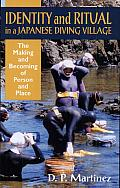 Identity and Ritual in a Japanese Diving Village: The Making and Becoming of Person and Place
