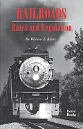Railroads, Rates and Regulations