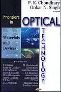 Frontiers in Optical Technology: Materials and Devices